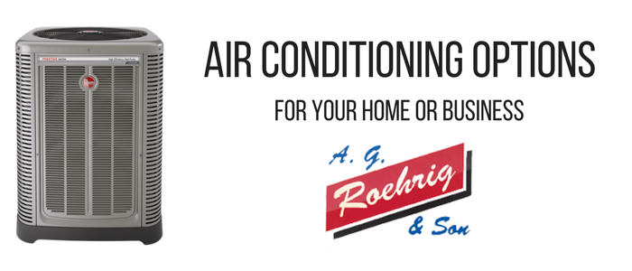 Air Conditioning Options For Your Home Or Business